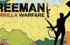 Freeman: Guerrilla Warfare Walkthrough Part 1 to 6