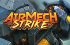 AirMech Strike Walkthrough and Guide Part 1 to 7