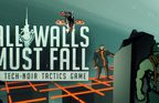 All Walls Must Fall – A Tech-Noir Tactics Game Walkthrough Part 1 to 5