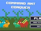 Command Ant Conquer Walkthrough Part 1 to 4