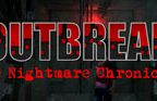 Outbreak: The Nightmare Chronicles Walkthrough Part 1 to 2
