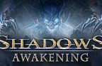 Shadows: Awakening Walkthrough and Guide Part 1 to 4
