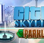 Cities: Skylines – Parklife Walkthrough Part 1 to 6