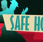 Safe House Walkthrough and Guide Part 1 to 2