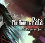 The House in Fata Morgana: A Requiem for Innocence Walkthrough Part 1 to 2
