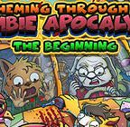 Scheming Through The Zombie Apocalypse: The Beginning Walkthrough All 5 Parts