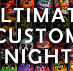 Ultimate Custom Night Gameplay and All Jumpscares