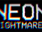 Neon Nightmares Walkthrough and Guide Part 1 to 4