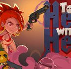 To Hell with Hell Walkthrough and Gameplay