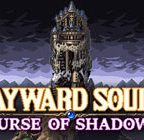 Wayward Souls Walkthrough and Guide Part 1 to 9