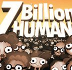 7 Billion Humans Walkthrough and Guide Part 1 to 5
