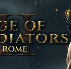 Age of Gladiators II: Rome Walkthrough and Guide Part 1 to 5