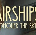 Airships: Conquer the Skies Walkthrough and Guide Part 1 to 8
