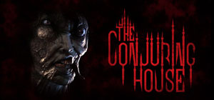 The Conjuring House Walkthrough And Gameplay