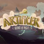 Artificer – The Science Of Magic Walkthrough and Guide Part 1 to 3