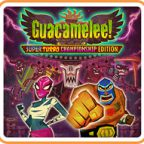 Guacamelee! Super Turbo Championship Edition Walkthrough All 14 Parts