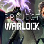 Project Warlock Walkthrough and Guide Part 1 to 2