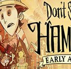 Don't Starve: Hamlet Walkthrough and Guide Part 11 to 15